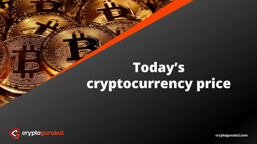 Today's cryptocurrency price